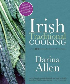 Irish traditional cooking by Darina Allen