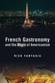 French gastronomy and the magic of Americanism