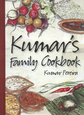Kumar's family cookbook by Kumar Pereira