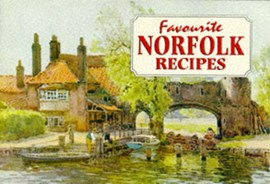 Favourite Norfolk Recipes by