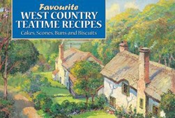 Favourite West Country Teatime Recipes by