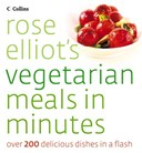 Rose Elliot's vegetarian meals in minutes