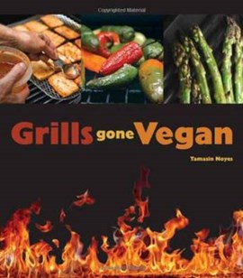 Grills gone vegan by Tamasin Noyes
