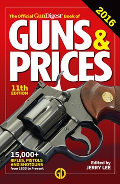 The official Gun Digest book of guns & prices 2016 by Jerry Lee