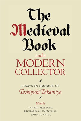 The medieval book and a modern collector by Takami Matsuda
