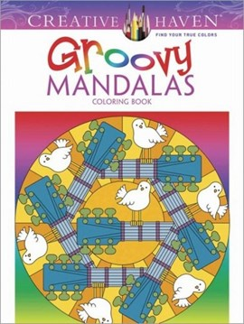 Creative Haven Groovy Mandalas Coloring Book by Shala Kerrigan
