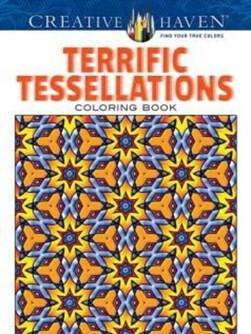Creative Haven Terrific Tessellations Coloring Book by John Alves