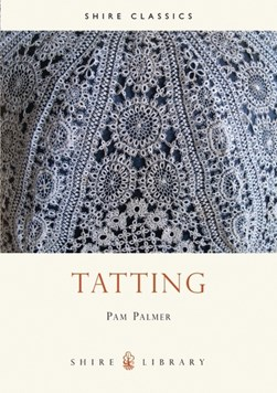 Tatting by Pam Palmer