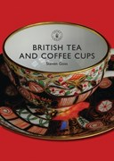 British tea and coffee cups 1745-1940