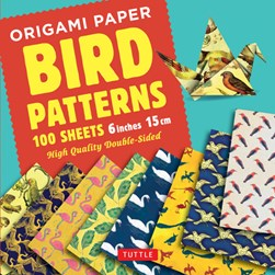 "Origami Paper - Bird Patterns- 6"" (15 cm) - 100 sheets by Tuttle Publishing"