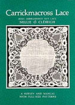 Carrickmacross Lace by Nellie O Cleirigh