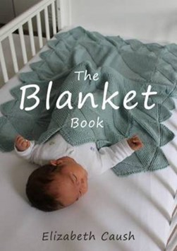 The blanket book by Elizabeth Caush