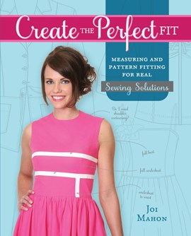 Create the perfect fit by Joi Mahon