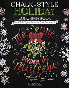 Chalk-Style Holiday Coloring Book by Valerie McKeehan
