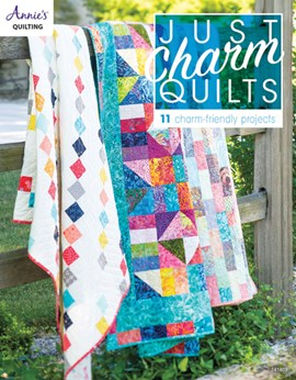 Just charm quilts by Annie's Quilting