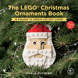 The LEGO Christmas ornaments book. Volume 2 by Chris McVeigh