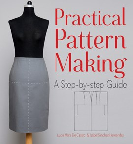 Practical pattern making by Lucia Mors de Castro