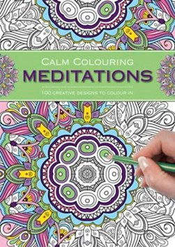 Calm Colouring: Meditations by Southwater
