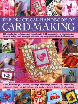 The practical handbook of card-making by Cheryl Owen