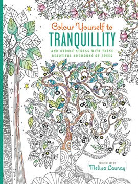 Colour Yourself to Tranquillity by Melissa Launay