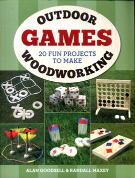Outdoor woodworking games by Alan Goodsell