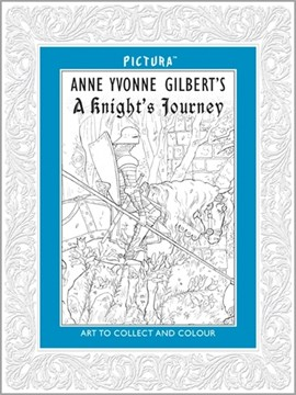 Pictura: A Knight's Journey by Anne Yvonne Gilbert