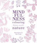 Mindfulness Colouring: Nature