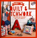 How to quilt & patchwork