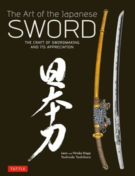 The Art of the Japanese Sword by Yoshindo Yoshihara