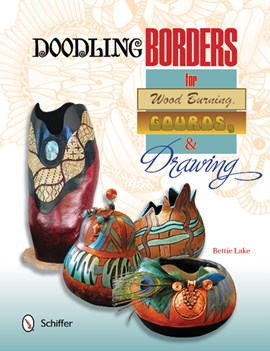 Doodling borders for wood burning, gourds & drawing by Bettie Lake