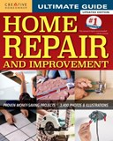 Ultimate Guide to Home Repair & Improvement, Updated Edition