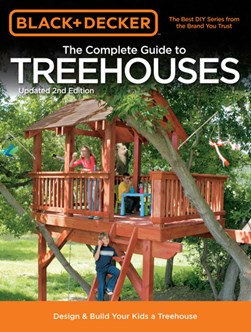 The complete guide to treehouses by
