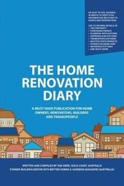 The home renovation diary by Tam Kerr