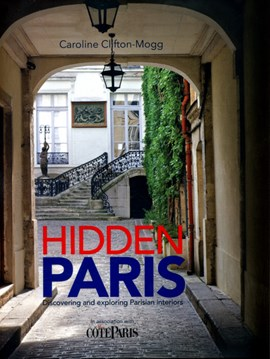 Hidden Paris by Caroline Clifton-Mogg