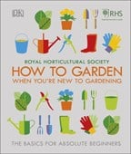 How to garden when you're new to gardening