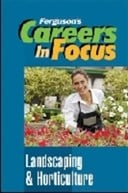 Careers in focus. Landscaping and horticulture