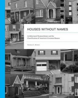 Houses without names by Thomas C. Hubka
