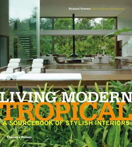 Living modern tropical by Richard Powers