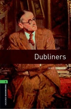 Oxford Bookworms Library: Level 6:: Dubliners by James Joyce