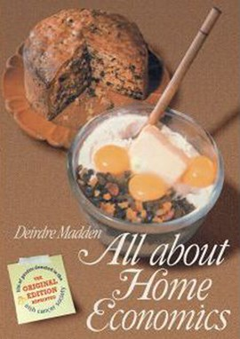 All About Home Economics  P/B by Deidre Madden