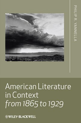 American literature in context from 1865 to 1929 by Philip R. Yannella