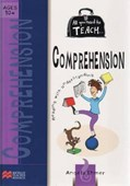 All you need to teach Comprehension: Ages 10+