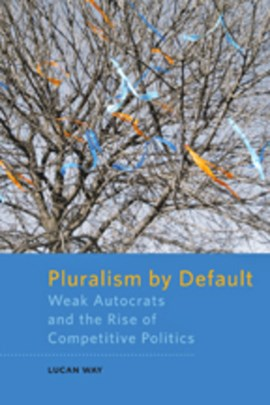 Pluralism by default by Lucan Way
