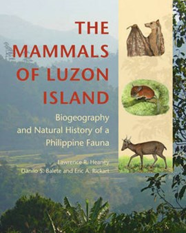 The mammals of Luzon Island by Lawrence R. Heaney