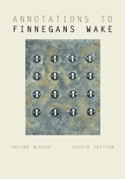 Annotations to Finnegans wake by Roland McHugh