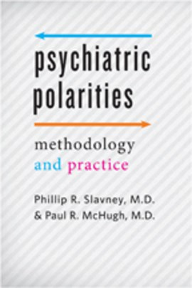Psychiatric polarities by Phillip R. Slavney