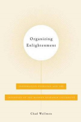Organizing enlightenment by Chad Wellmon