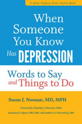 When someone you know has depression by Susan J. Noonan