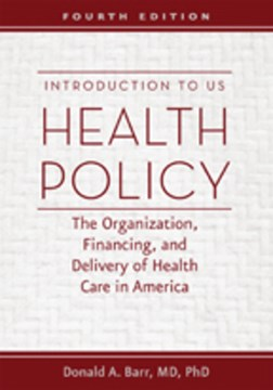 Introduction to US health policy by Donald A Barr