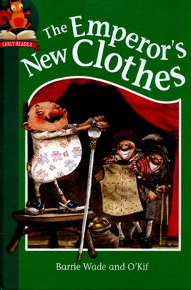 The Emperor's new clothes by Barrie Wade
